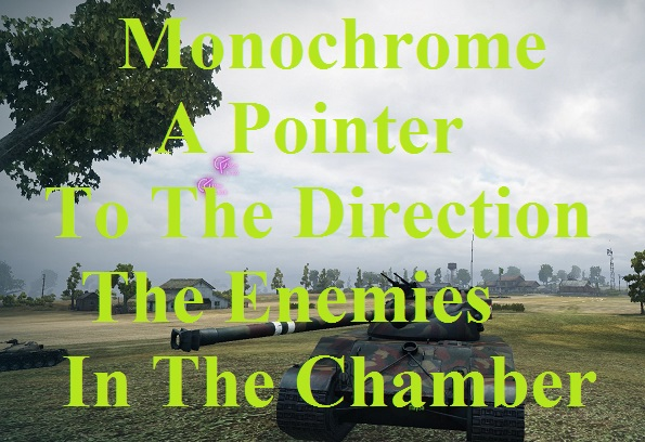 Monochrome a pointer to the direction the enemies in the chamber Mod For WoT 0.9.17.1