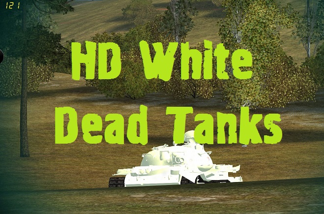 HD white dead tanks Mod For World Of Tanks 0.9.17.0.2