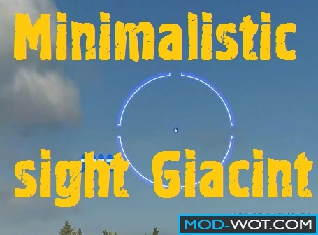 Minimalistic sight Giacint For World Of Tanks 0.9.18