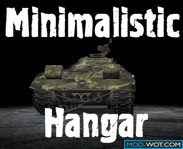 Minimalistic Hangar for World of tanks 0.9.17.1
