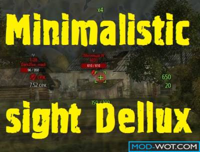 Minimalistic sight Dellux For World Of Tanks 0.9.22.0.1