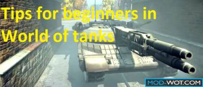 Tips for beginners in World of tanks