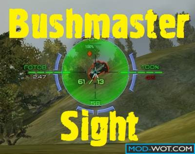 Bushmaster sight with the display of armor For World Of Tanks 0.9.16